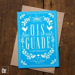 """Bayrische Glückwunschkarte """"Ois Guade"""" Blau"""
